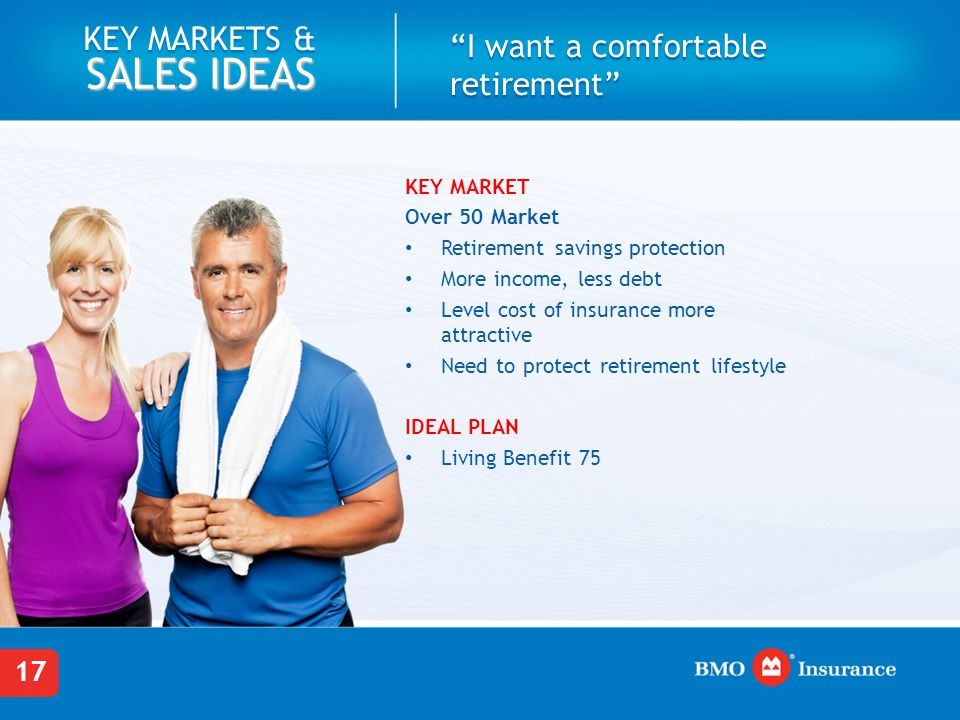 I want a comfortable retirement