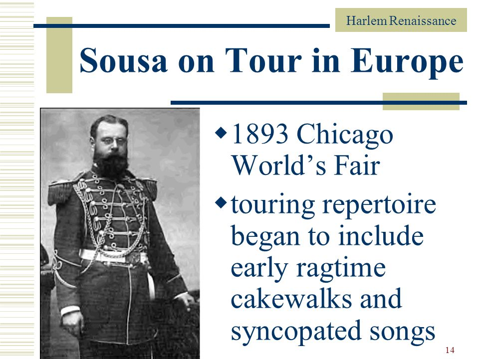Sousa on Tour in Europe 1893 Chicago World's Fair