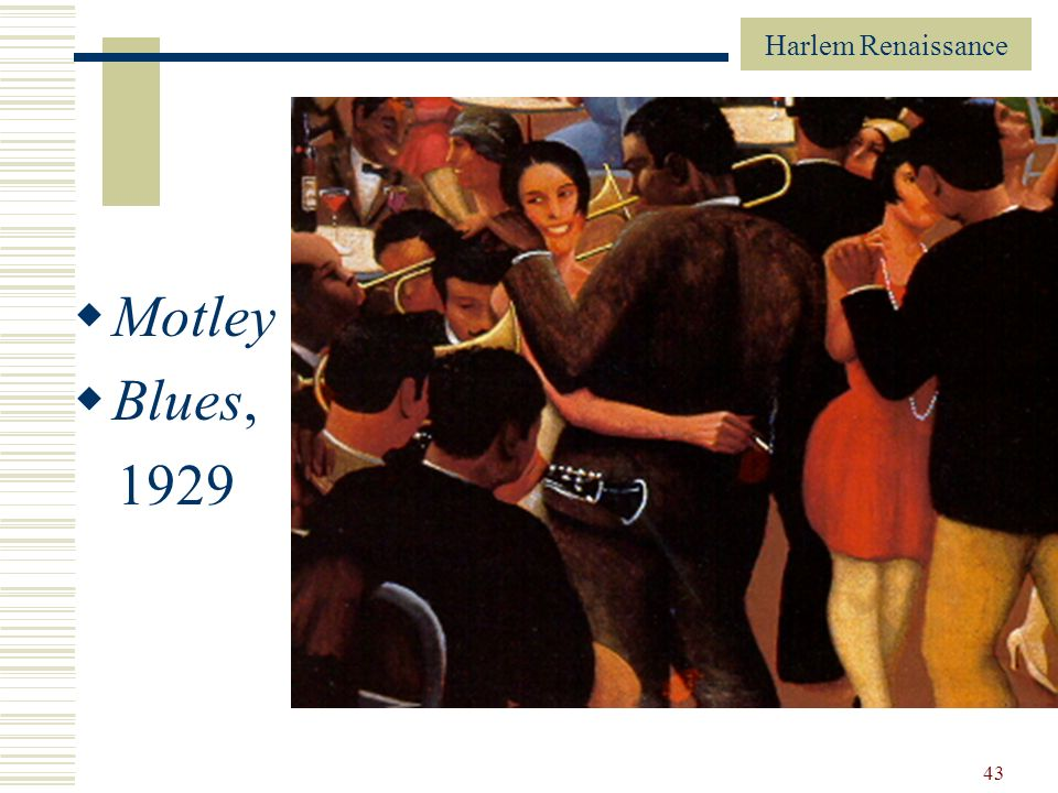 Motley Blues, 1929