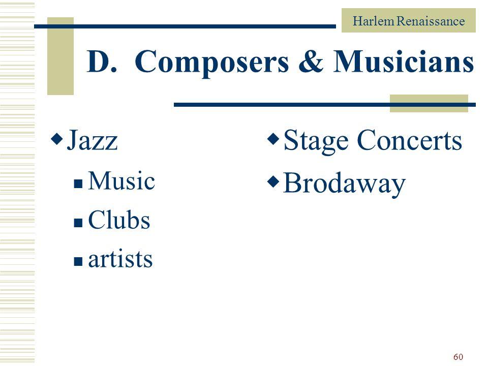 D. Composers & Musicians