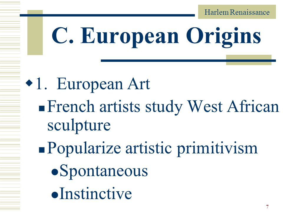 C. European Origins 1. European Art