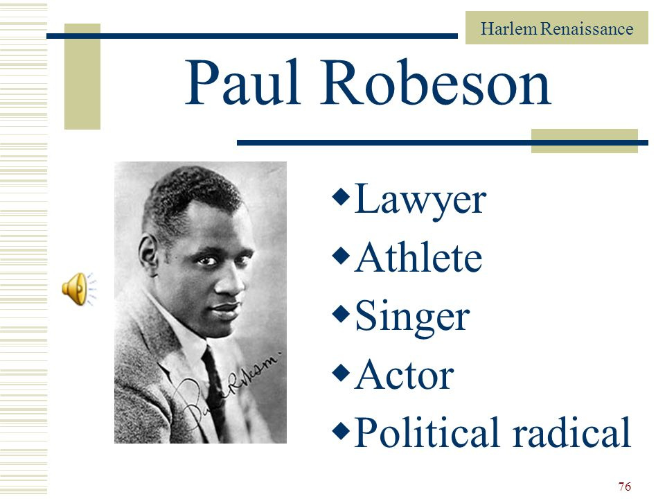 Paul Robeson Lawyer Athlete Singer Actor Political radical
