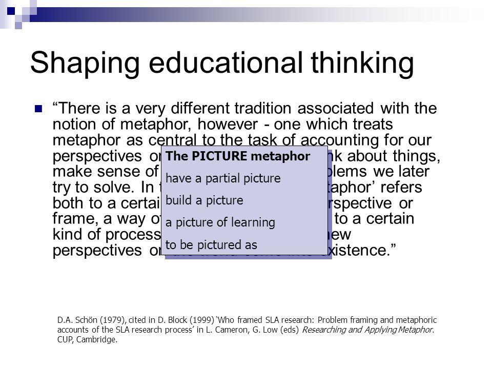 Shaping educational thinking