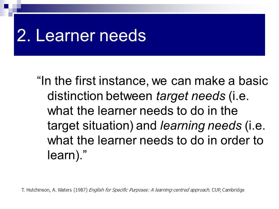 2. Learner needs