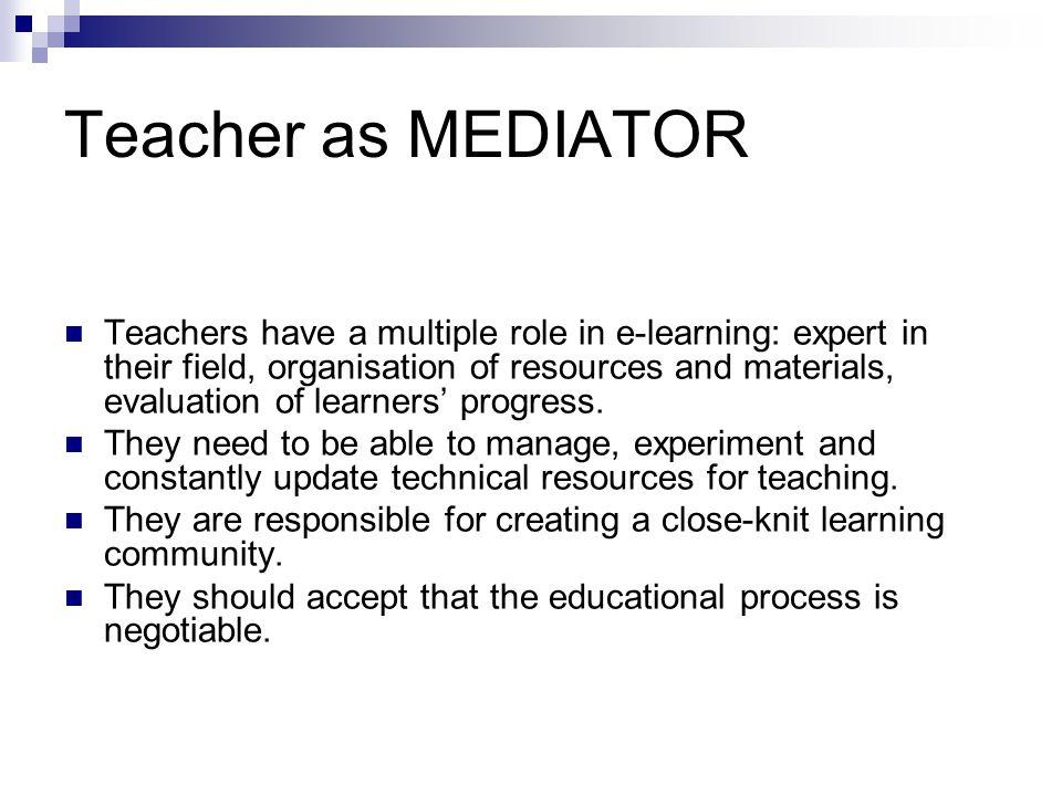 Teacher as MEDIATOR