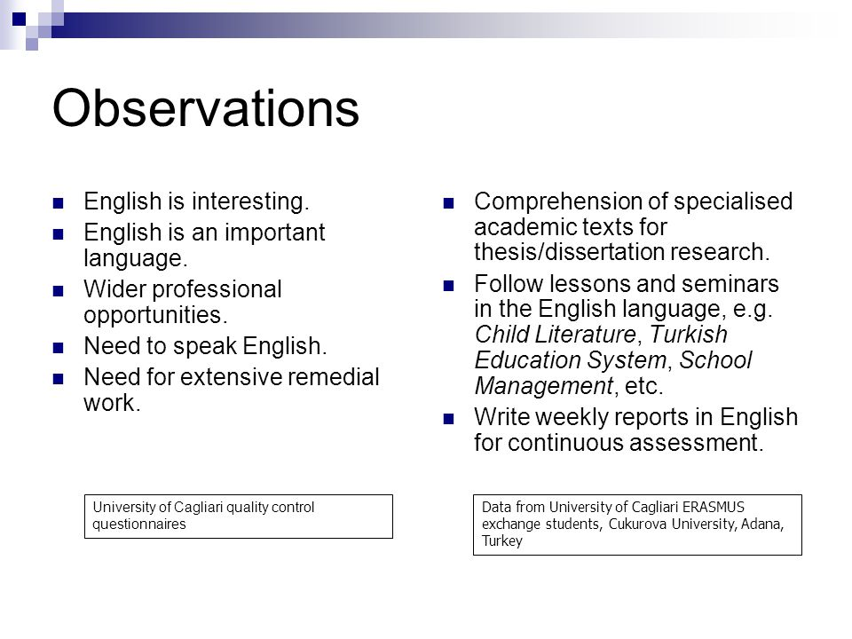 Observations English is interesting. English is an important language.