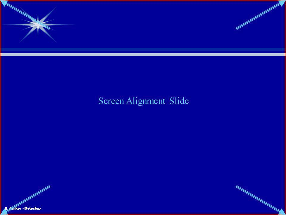 Screen Alignment Slide