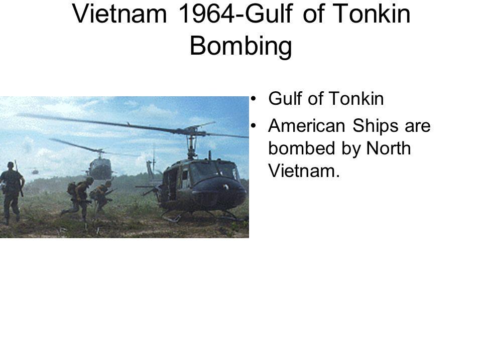 Vietnam 1964-Gulf of Tonkin Bombing