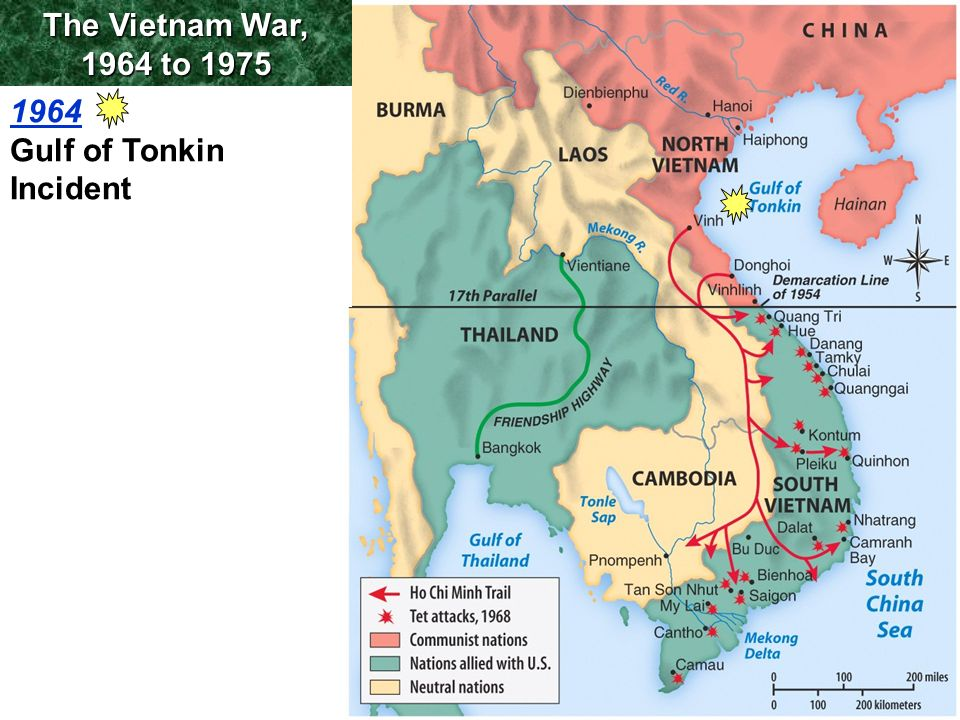 The Vietnam War, 1964 to 1975 1964 Gulf of Tonkin Incident