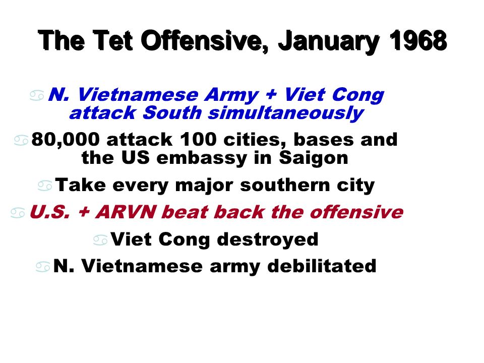 The Tet Offensive, January 1968