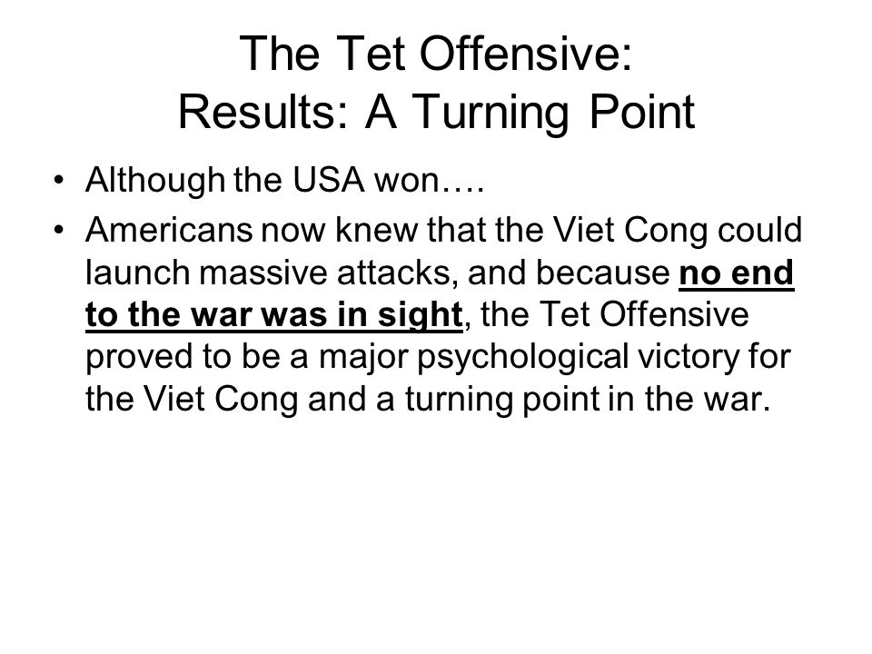 The Tet Offensive: Results: A Turning Point