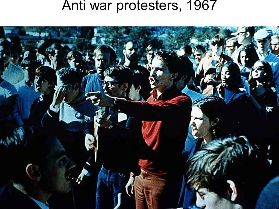 Anti war protesters, 1967 http://www.wadsworth.com/history_d/special_features/image_bank_US/1963_1974.html.
