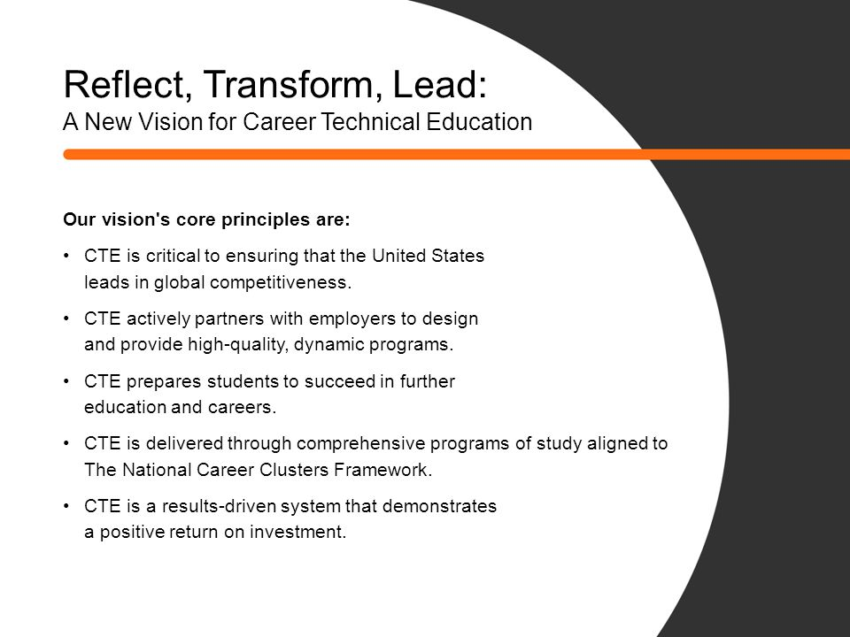 Reflect, Transform, Lead: A New Vision for Career Technical Education