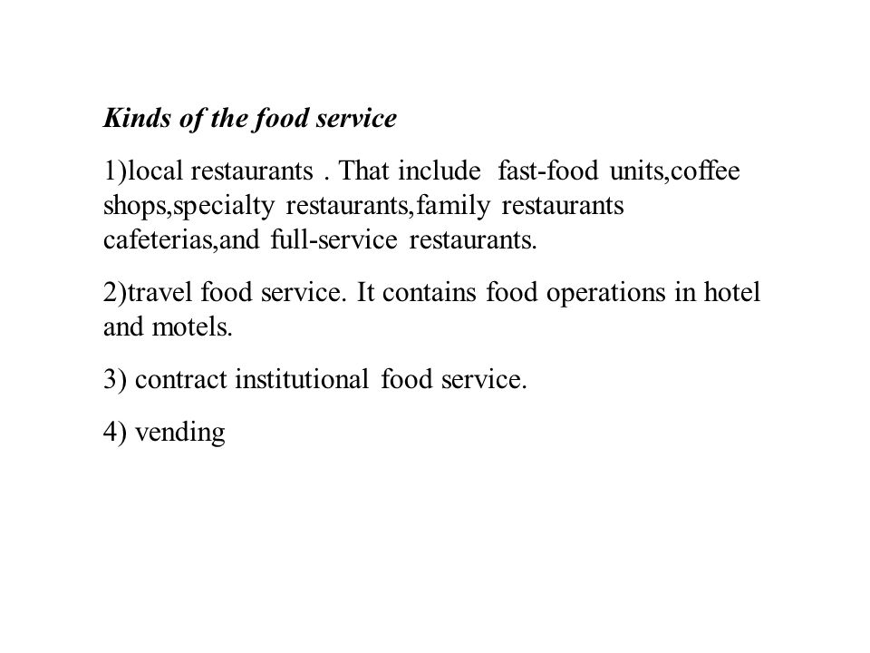 Kinds of the food service