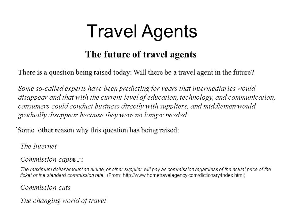 The future of travel agents