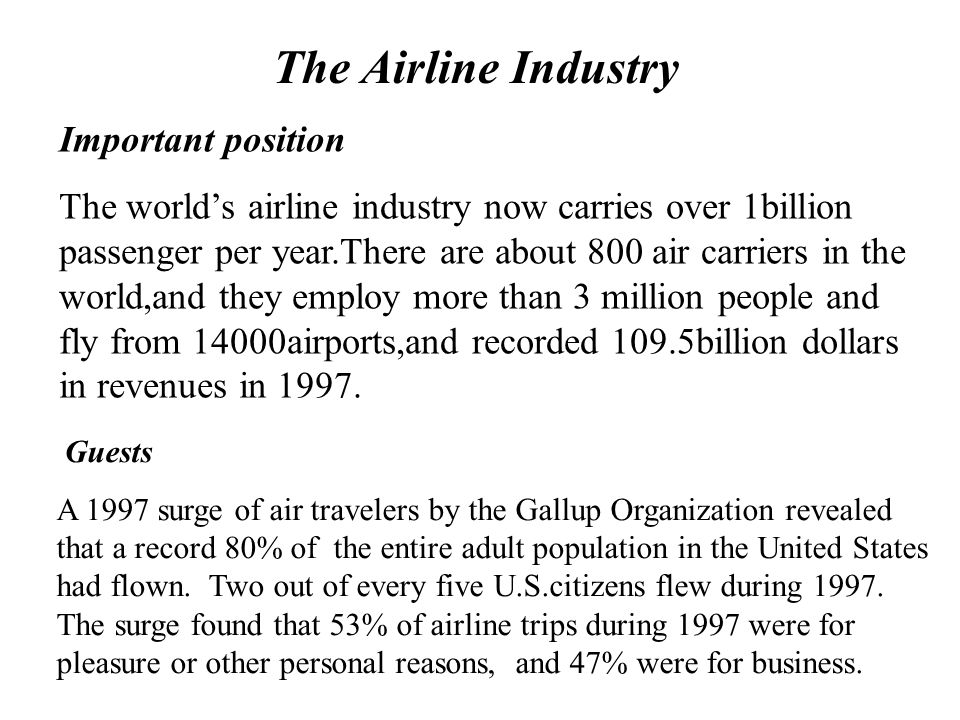 The Airline Industry Important position