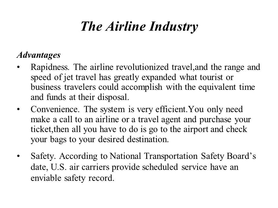 The Airline Industry Advantages