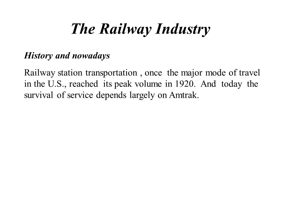 The Railway Industry History and nowadays