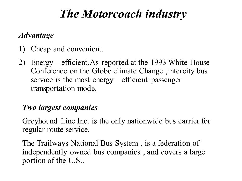 The Motorcoach industry