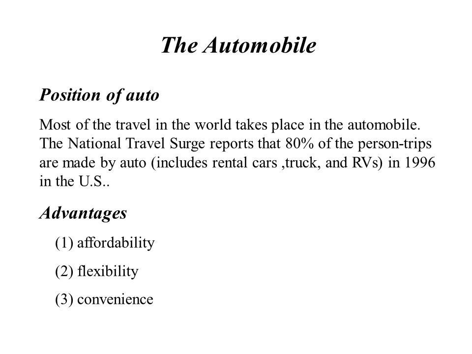 The Automobile Position of auto Advantages