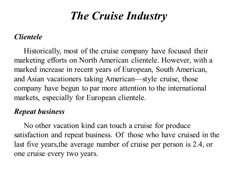 The Cruise Industry Clientele