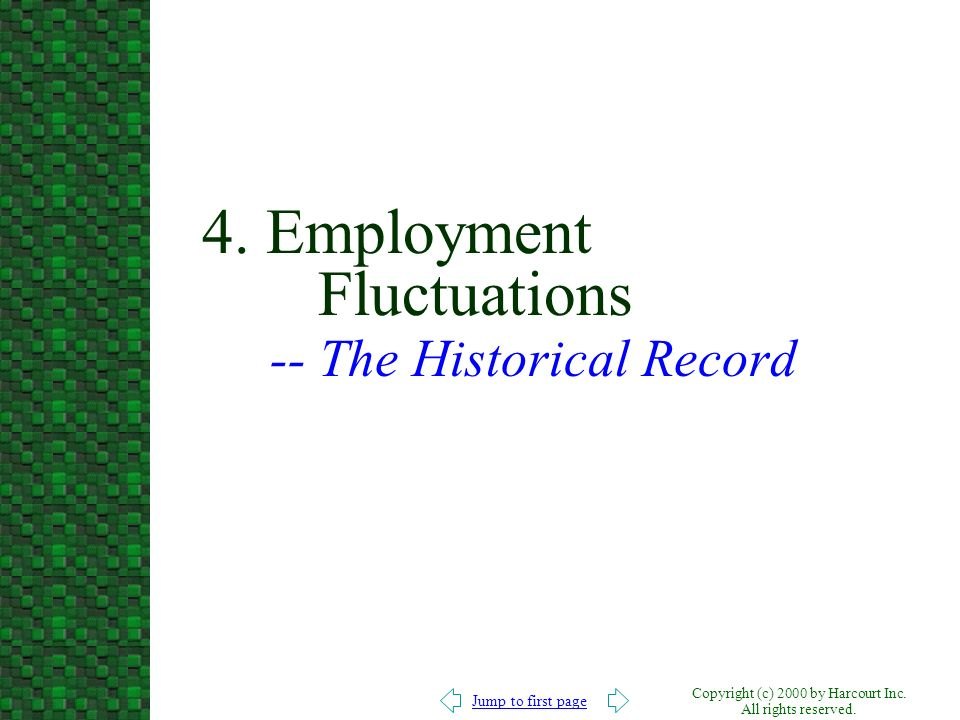 4. Employment Fluctuations -- The Historical Record