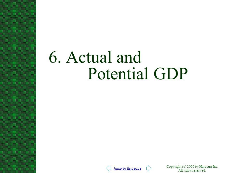 6. Actual and Potential GDP