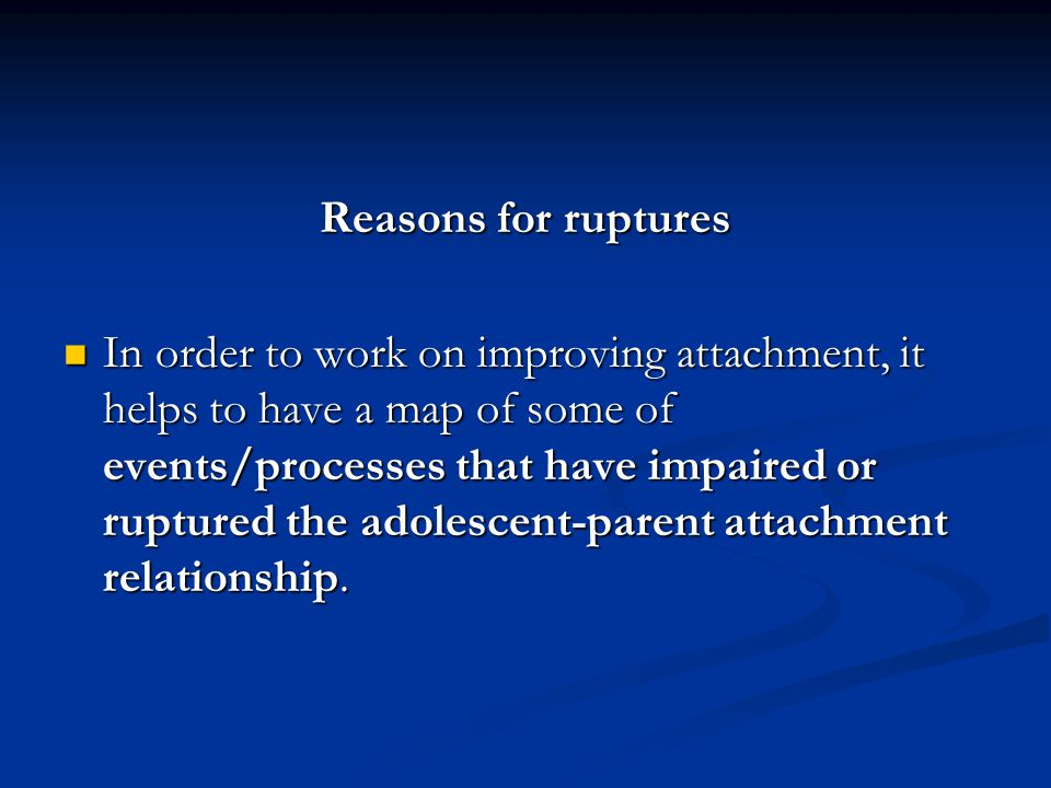 Reasons for ruptures