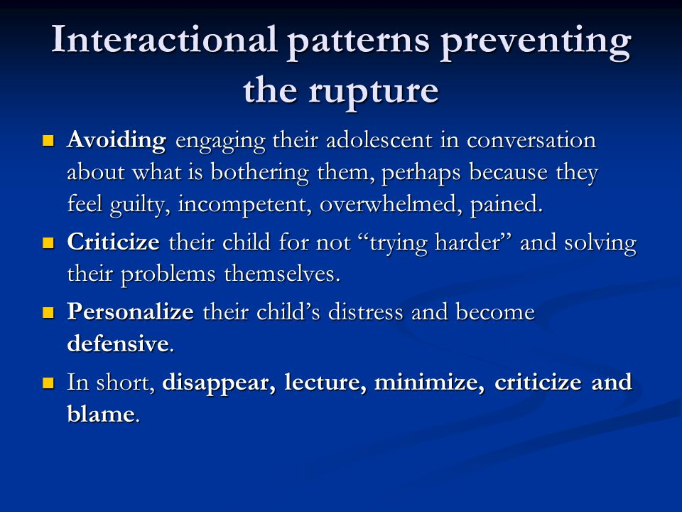Interactional patterns preventing the rupture