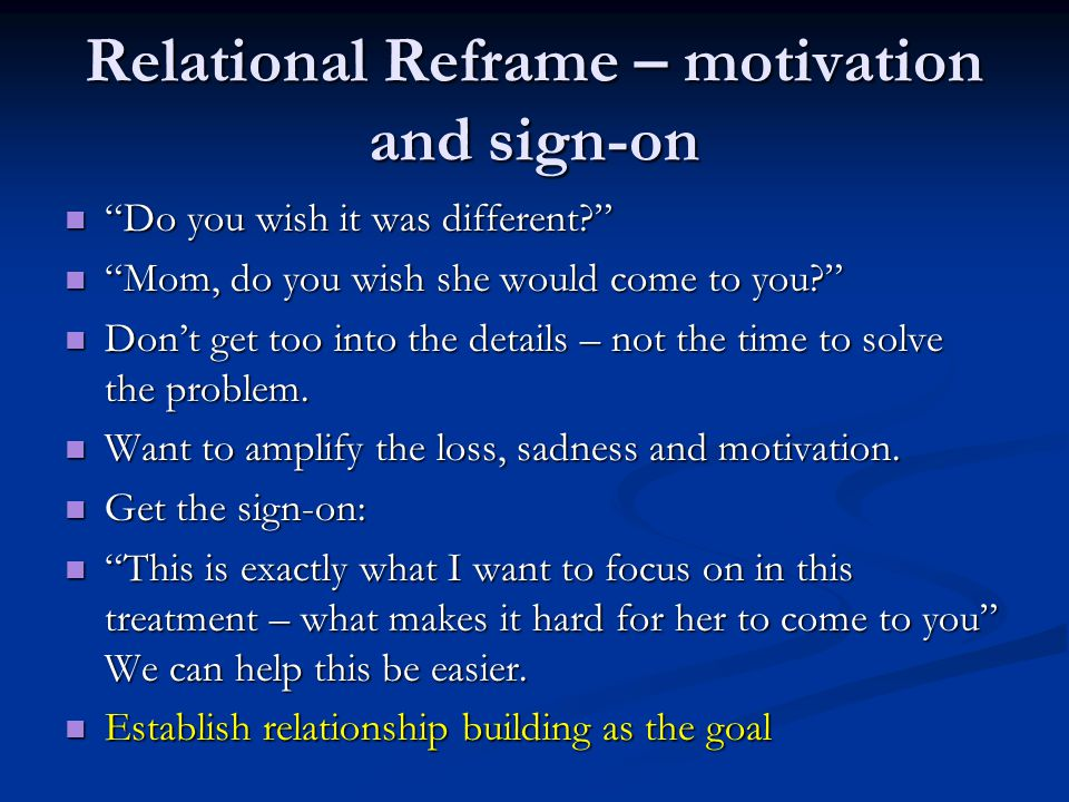 Relational Reframe – motivation and sign-on