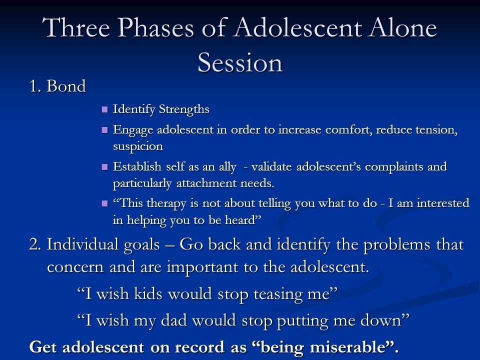 Three Phases of Adolescent Alone Session