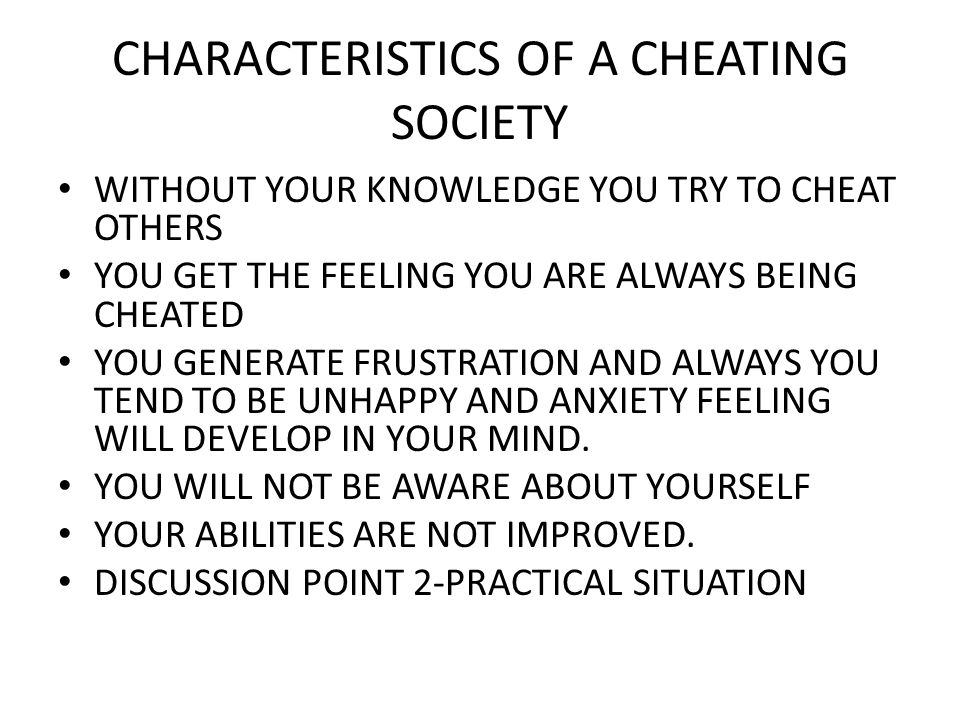 CHARACTERISTICS OF A CHEATING SOCIETY