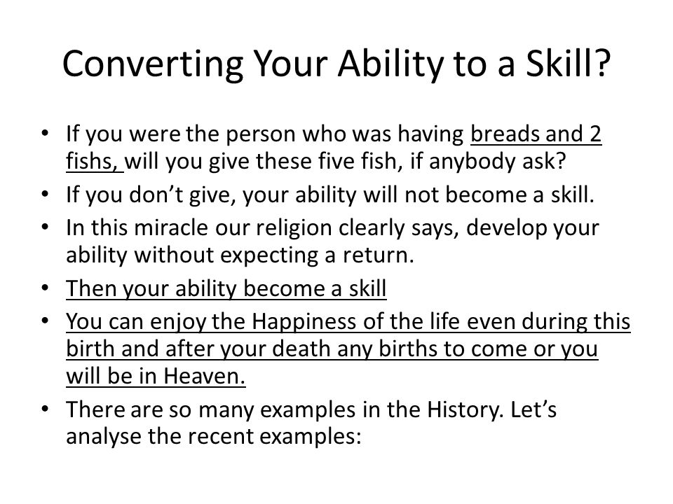 Converting Your Ability to a Skill