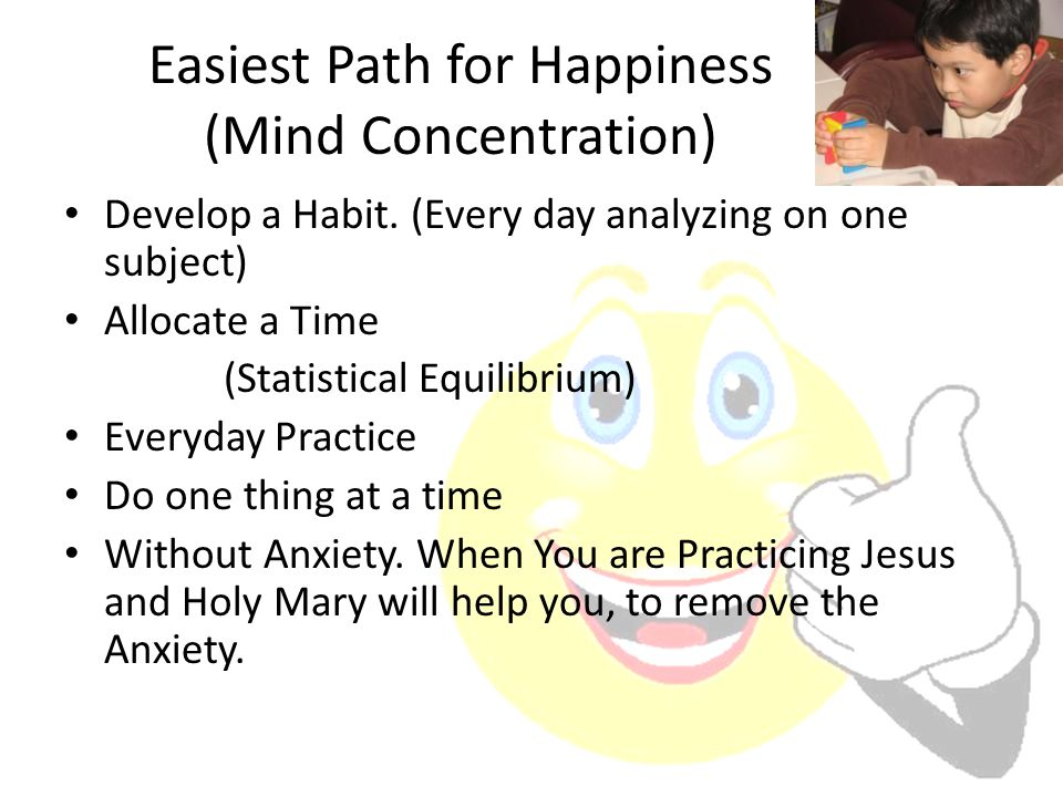 Easiest Path for Happiness (Mind Concentration)