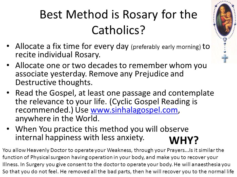 Best Method is Rosary for the Catholics