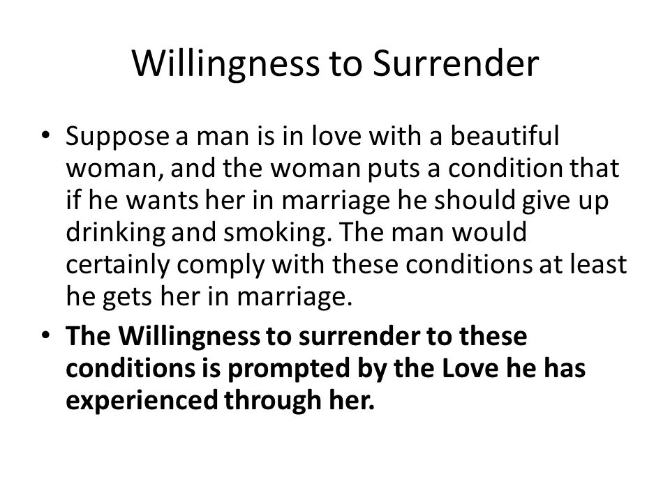 Willingness to Surrender