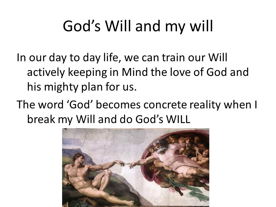 God's Will and my will