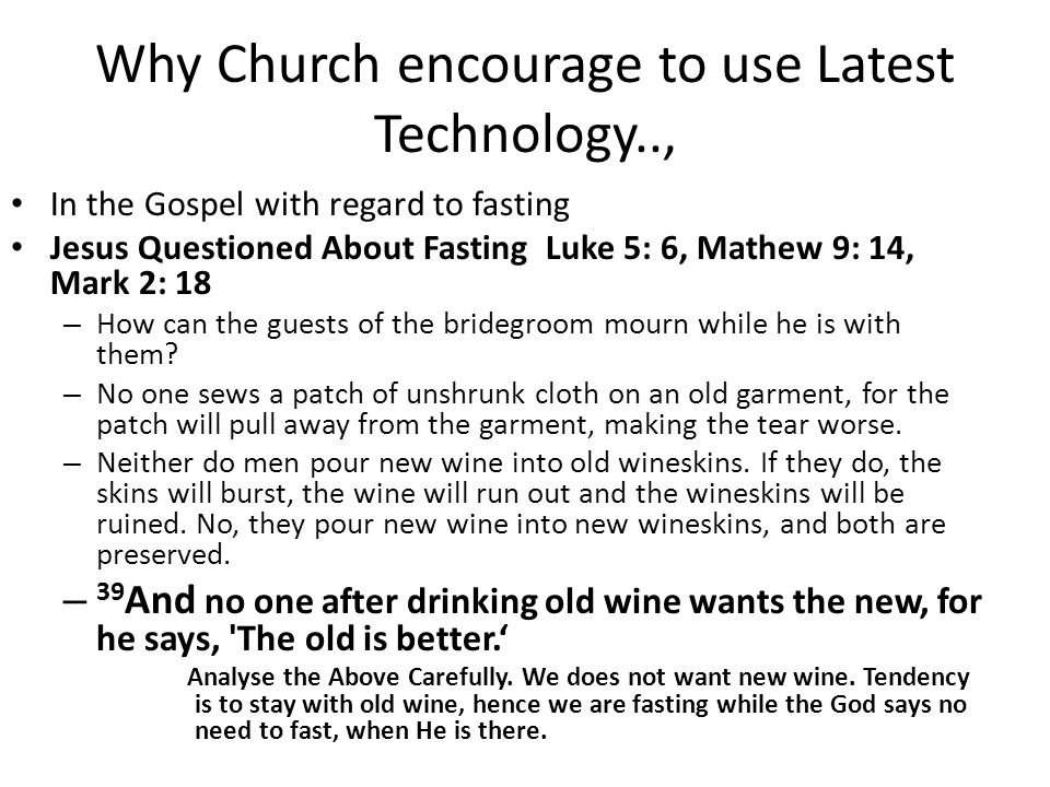 Why Church encourage to use Latest Technology..,