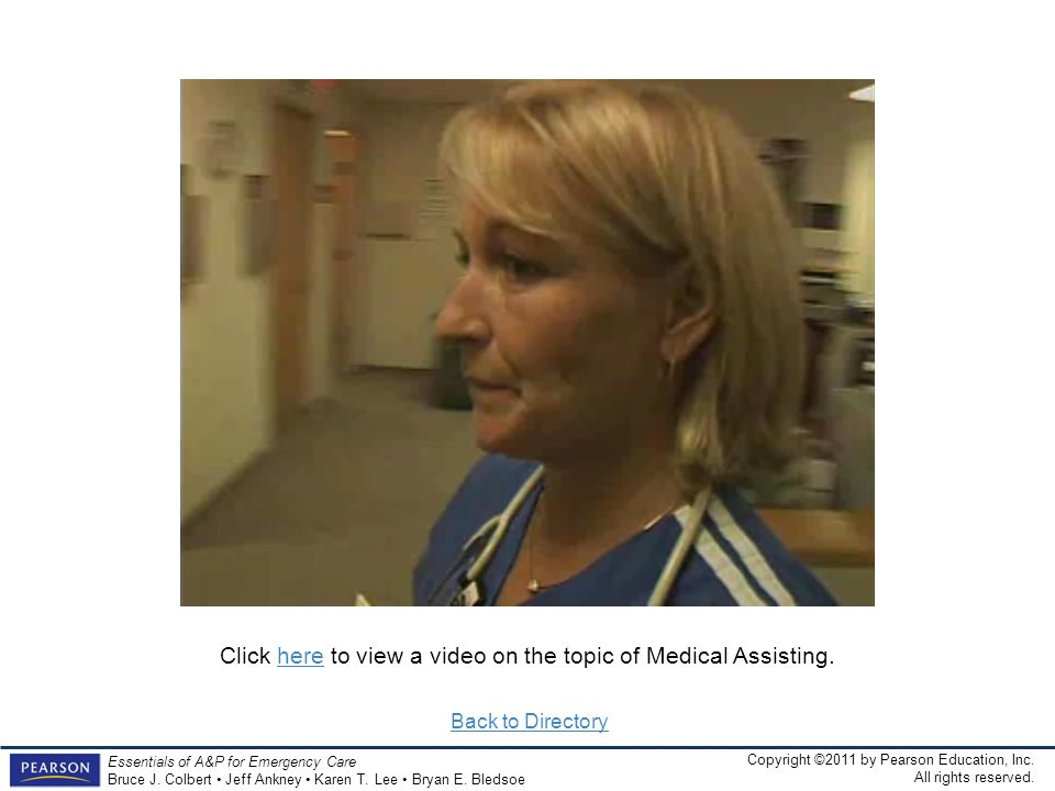 Click here to view a video on the topic of Medical Assisting.