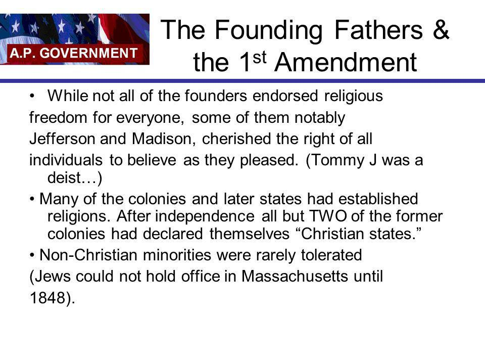 The Founding Fathers & the 1st Amendment