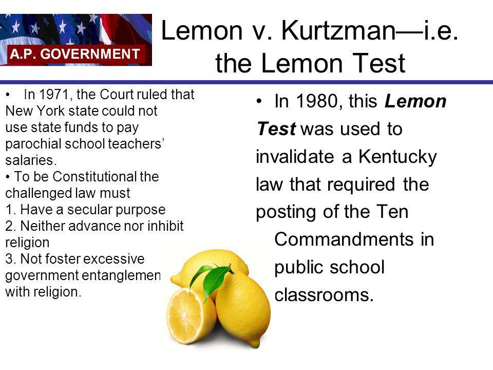 Lemon v. Kurtzman—i.e. the Lemon Test