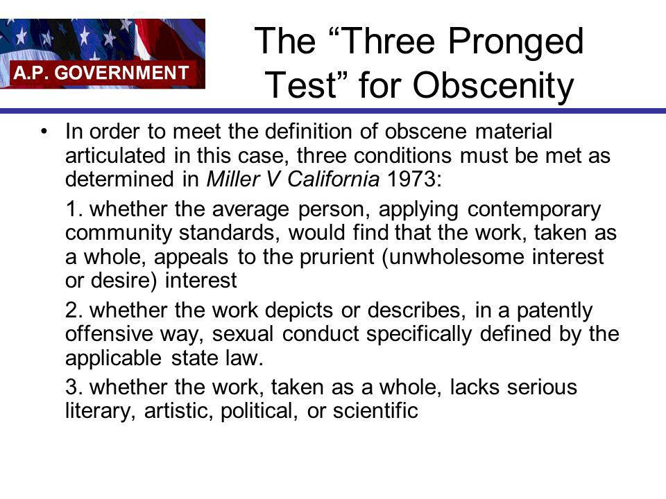The Three Pronged Test for Obscenity