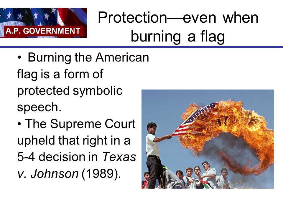 Protection—even when burning a flag