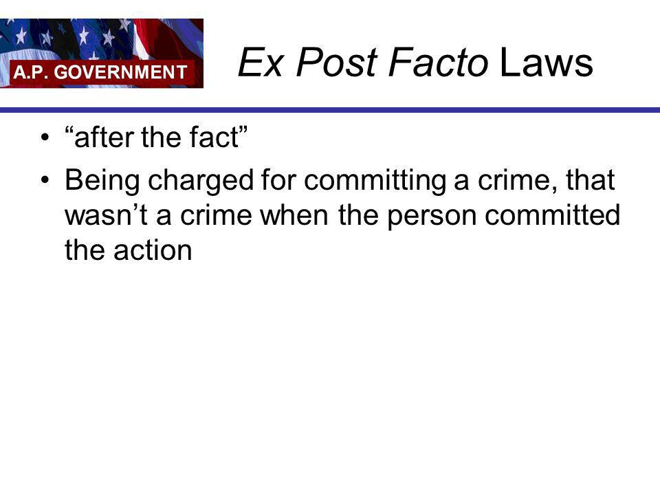Ex Post Facto Laws after the fact