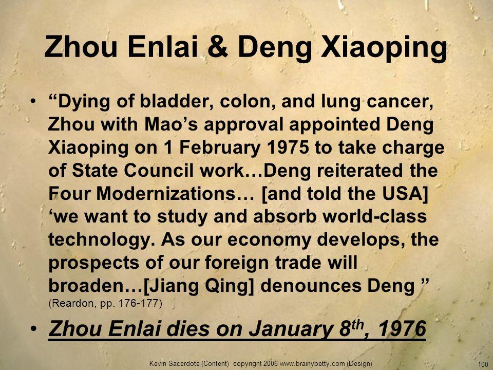 Zhou Enlai & Deng Xiaoping