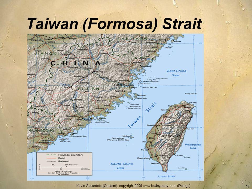 Taiwan (Formosa) Strait