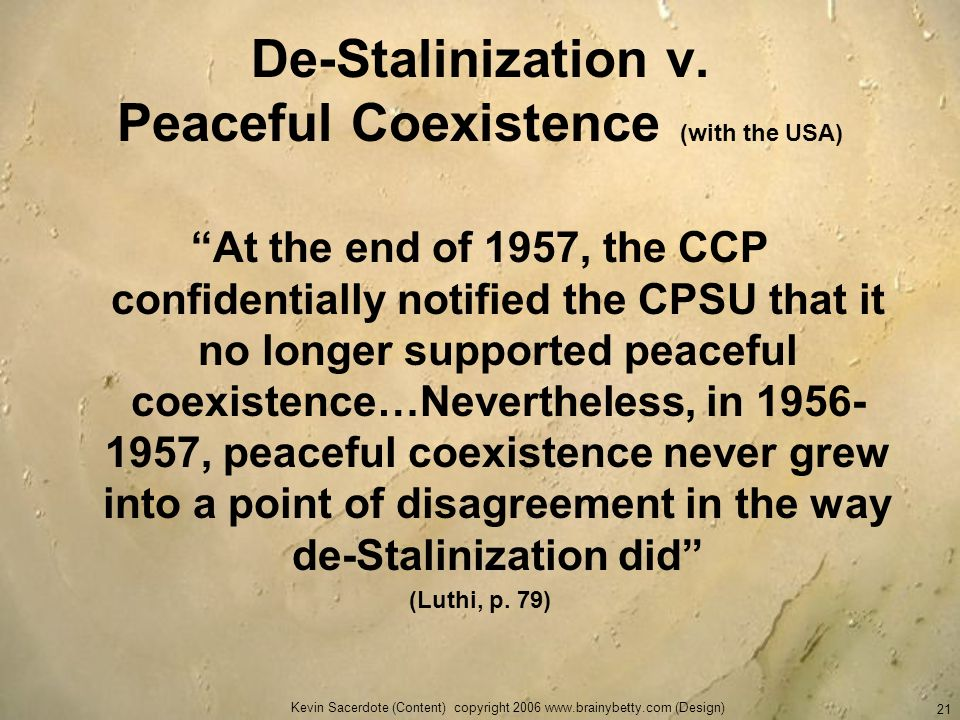 De-Stalinization v. Peaceful Coexistence (with the USA)