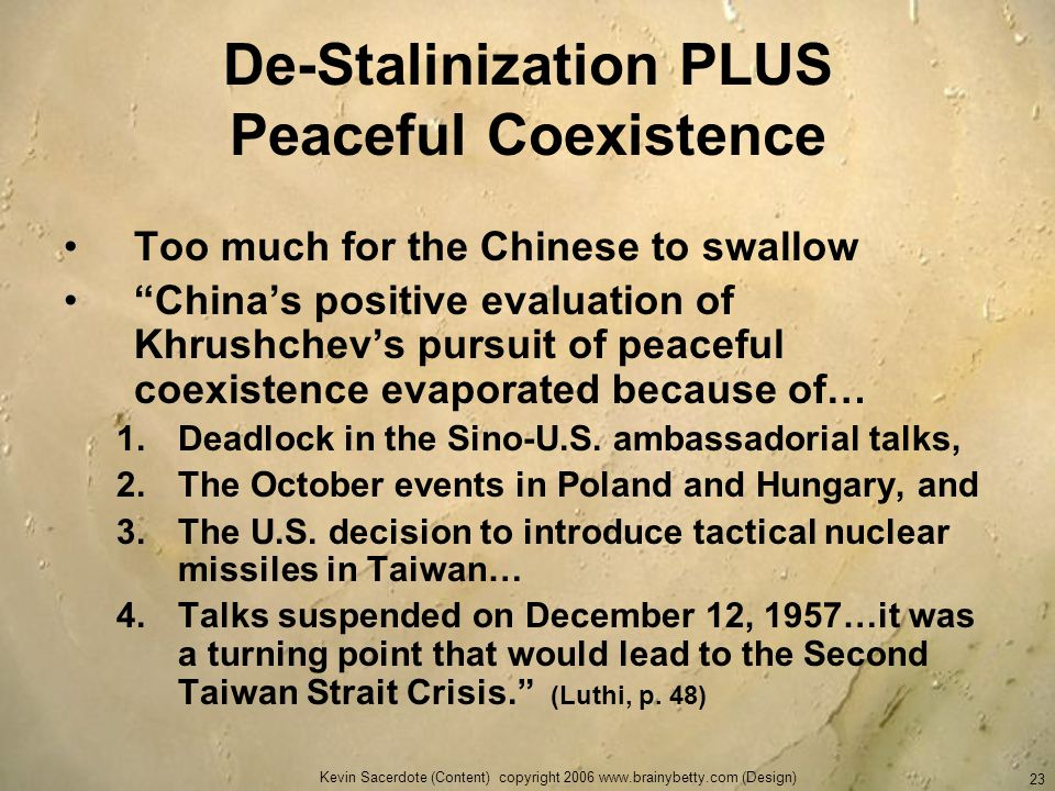 De-Stalinization PLUS Peaceful Coexistence
