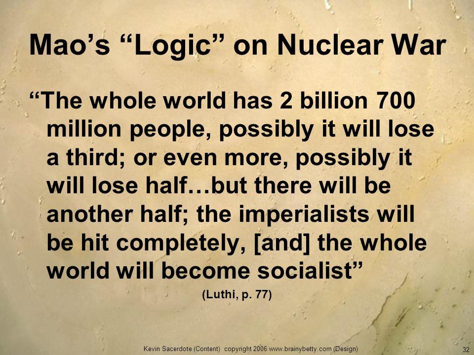 Mao's Logic on Nuclear War