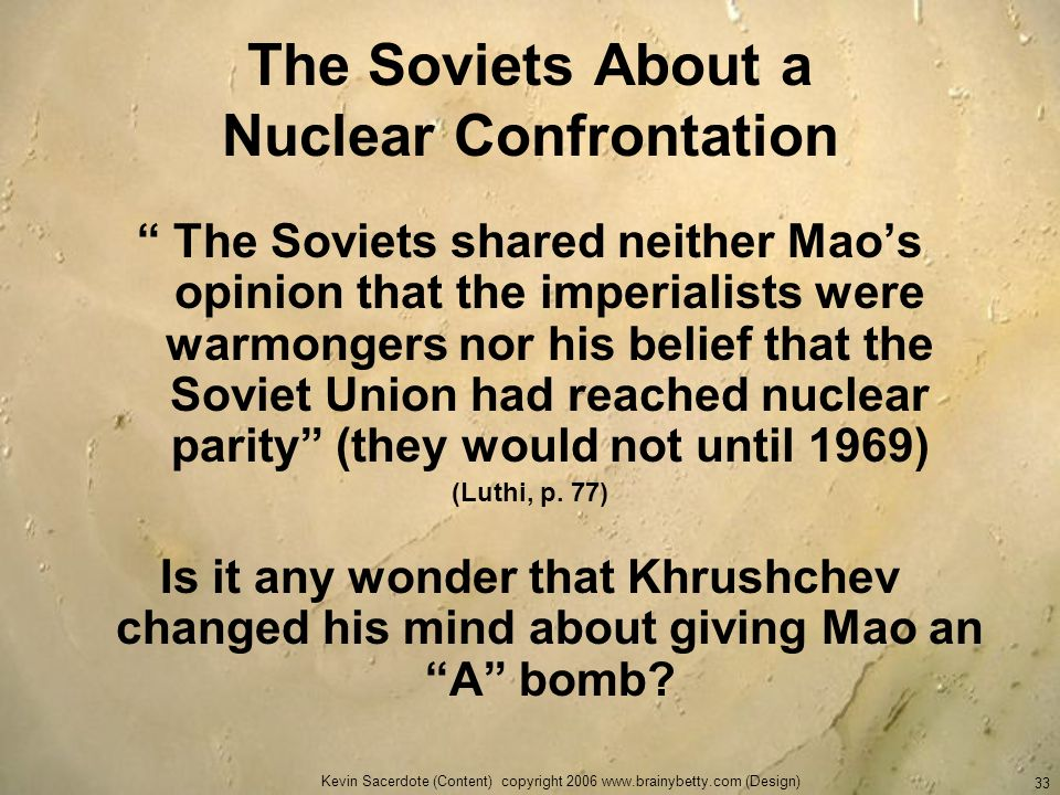 The Soviets About a Nuclear Confrontation